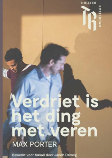 Verdriet-is-het-ding-met-veren_Max Porter bewerking voor toneel Jacob Derwig Theater Rotterdam